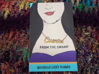 """Cuentos From the Swamp"" Book Signing with Michelle Flores"