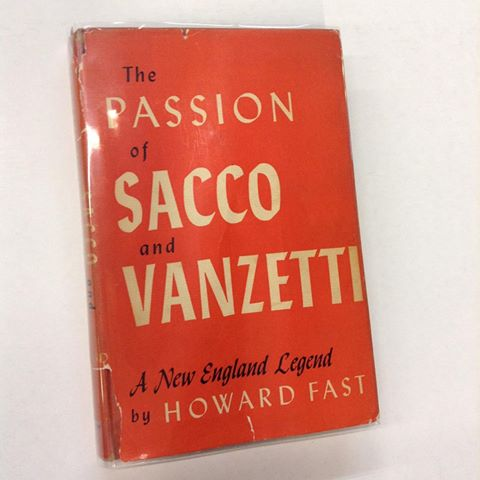 The Passion of Sacco and Vanzetti. Howard Fast.