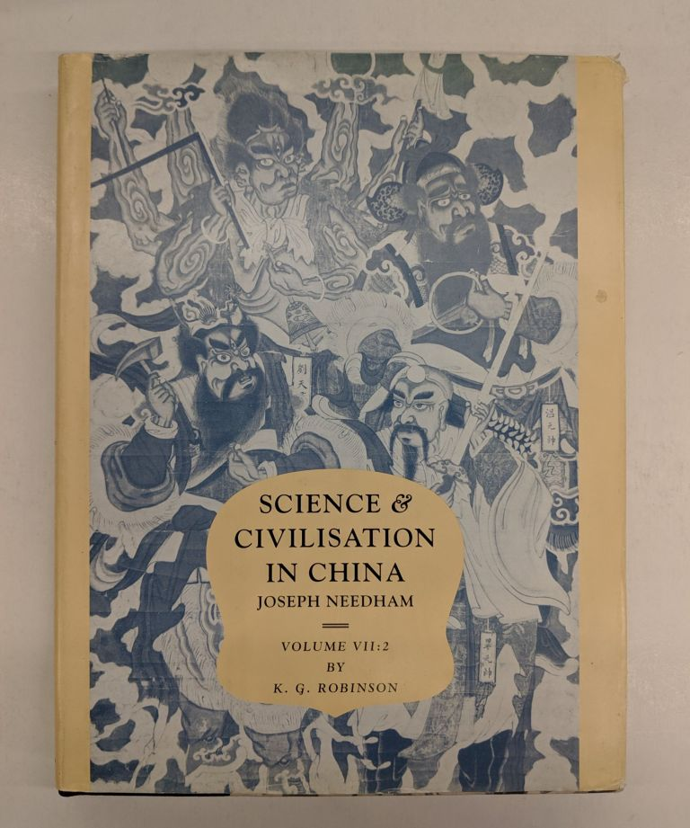 Science and Civilisation in China Volume 7. Joseph Needham.