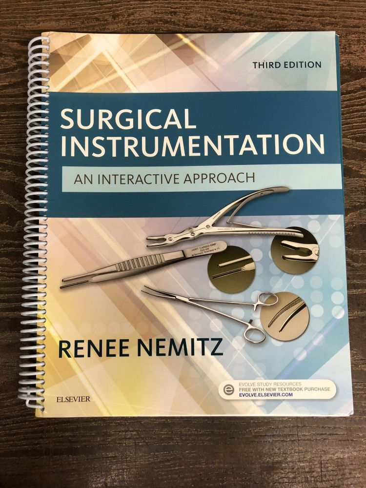 Surgical Instrumentation: An Interactive Approach. Renee Nemitz.