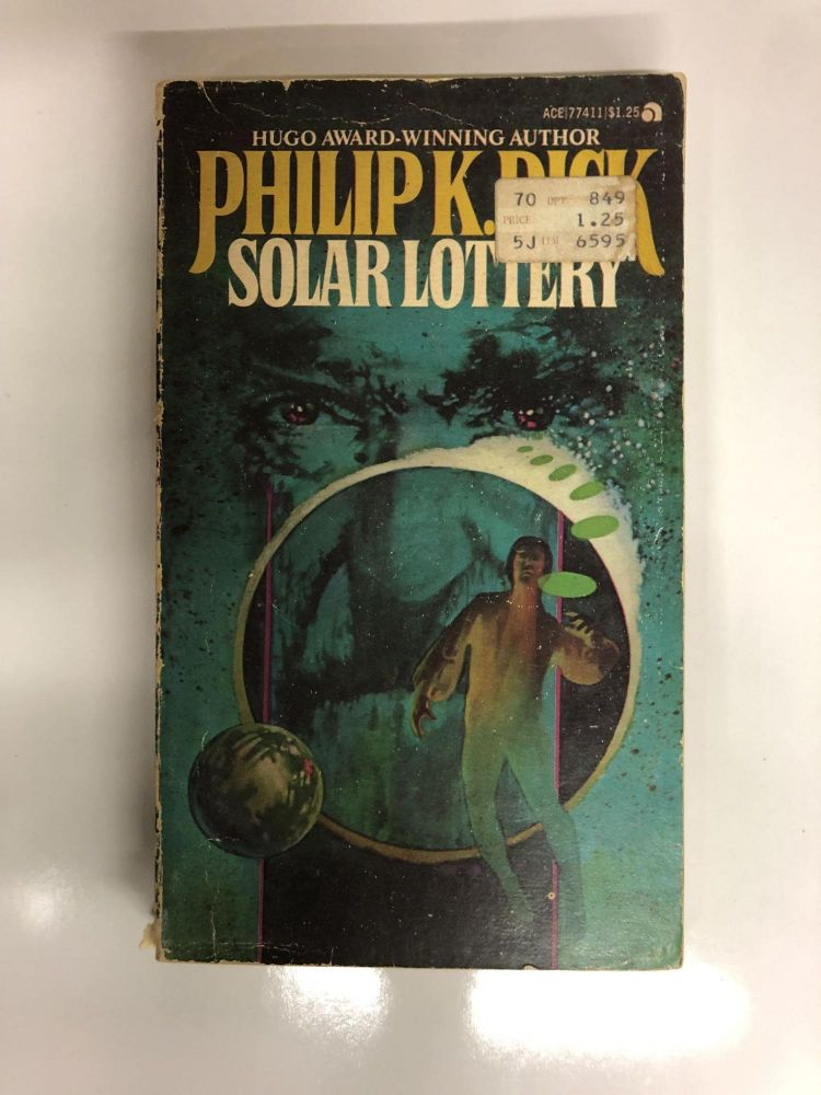 Solar Lottery. Phillip K. Dick.