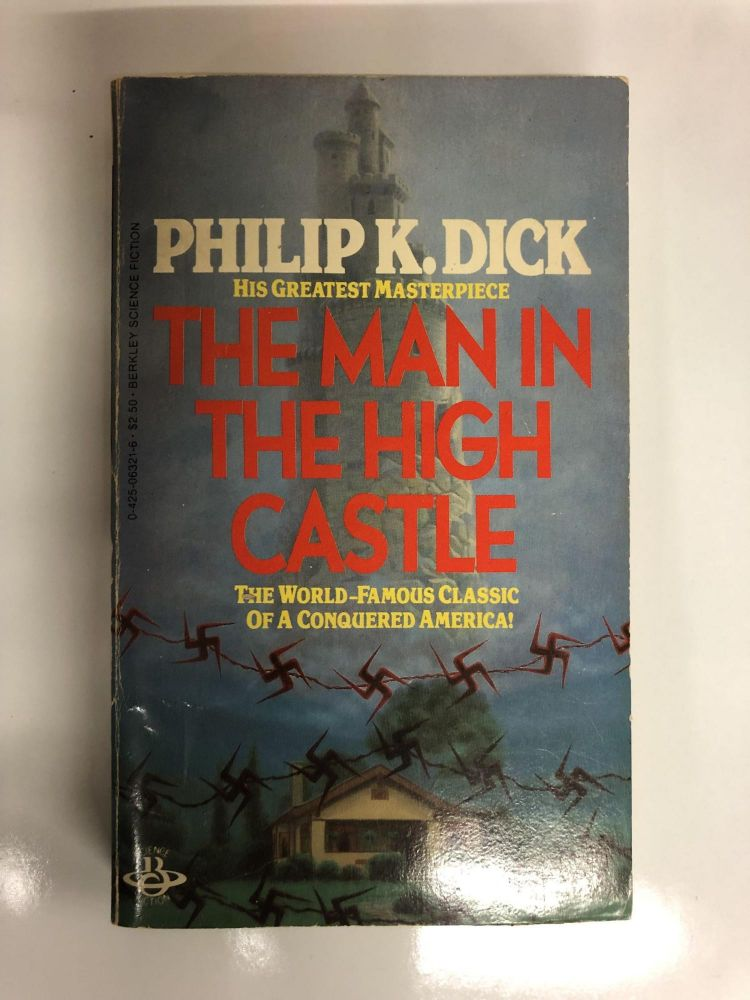 The Man in the High Castle. Phillip K. Dick.