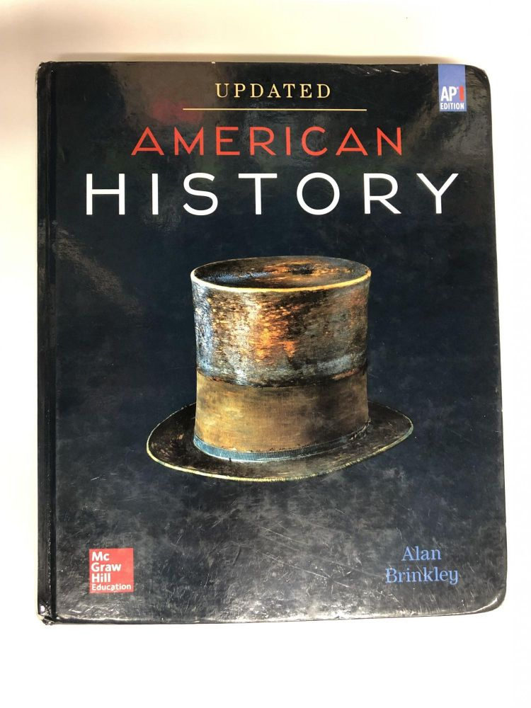 Brinkley, American History: Connecting with the Past UPDATED AP Edition, 2017, 15e, Student Edition (A/P US HISTORY). Alan Brinkley.