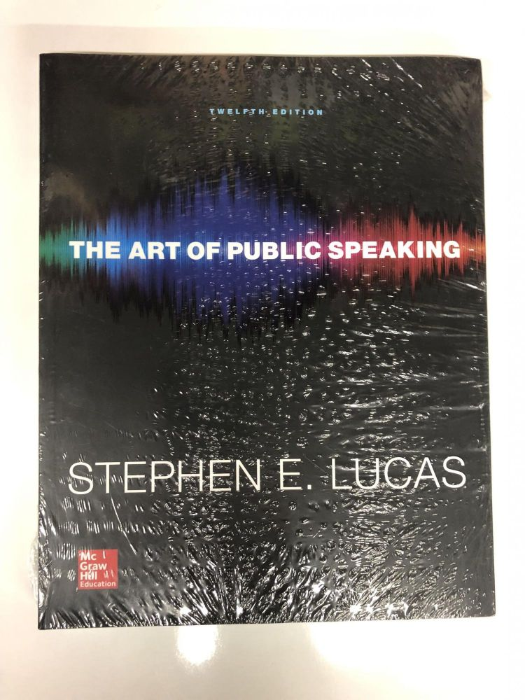 The Art of Public Speaking (Communication) Standalone Book. Stephen E. Lucas.