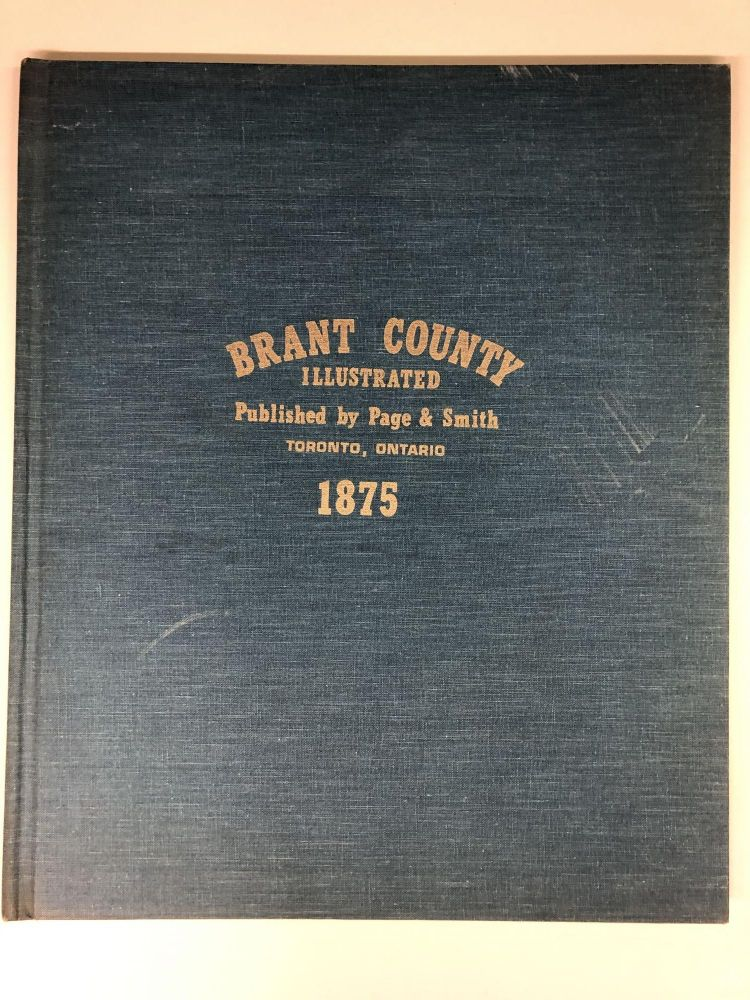 Illustrated historical atlas of Brant County, Ontario. Page, Smith.