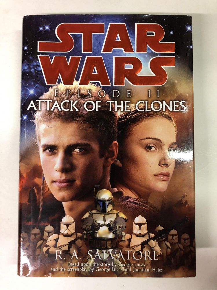 Star Wars Episode II: Attack of the Clones. R. A. Salvatore.