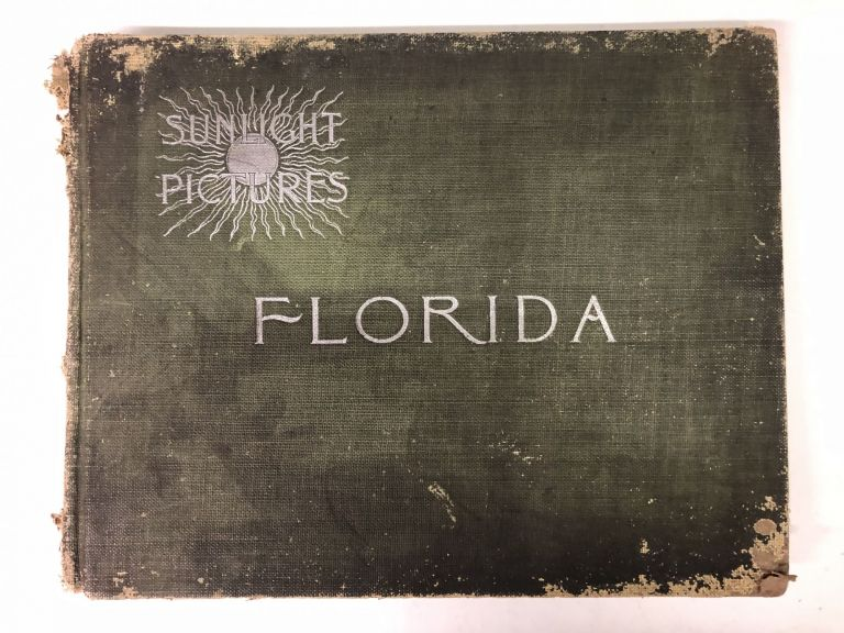 SUNLIGHT PICTURES FLORIDA Half-Tones from Photographs. Ward G. Foster Foster.