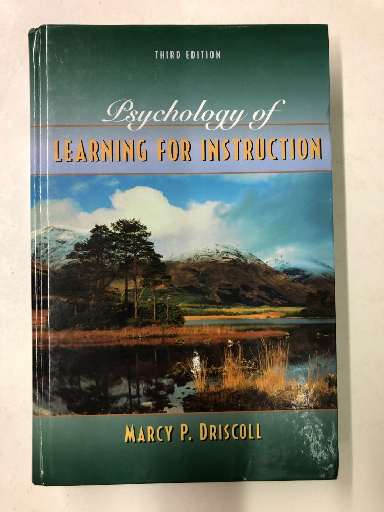 Psychology of Learning for Instruction. Marcy P. Driscoll.
