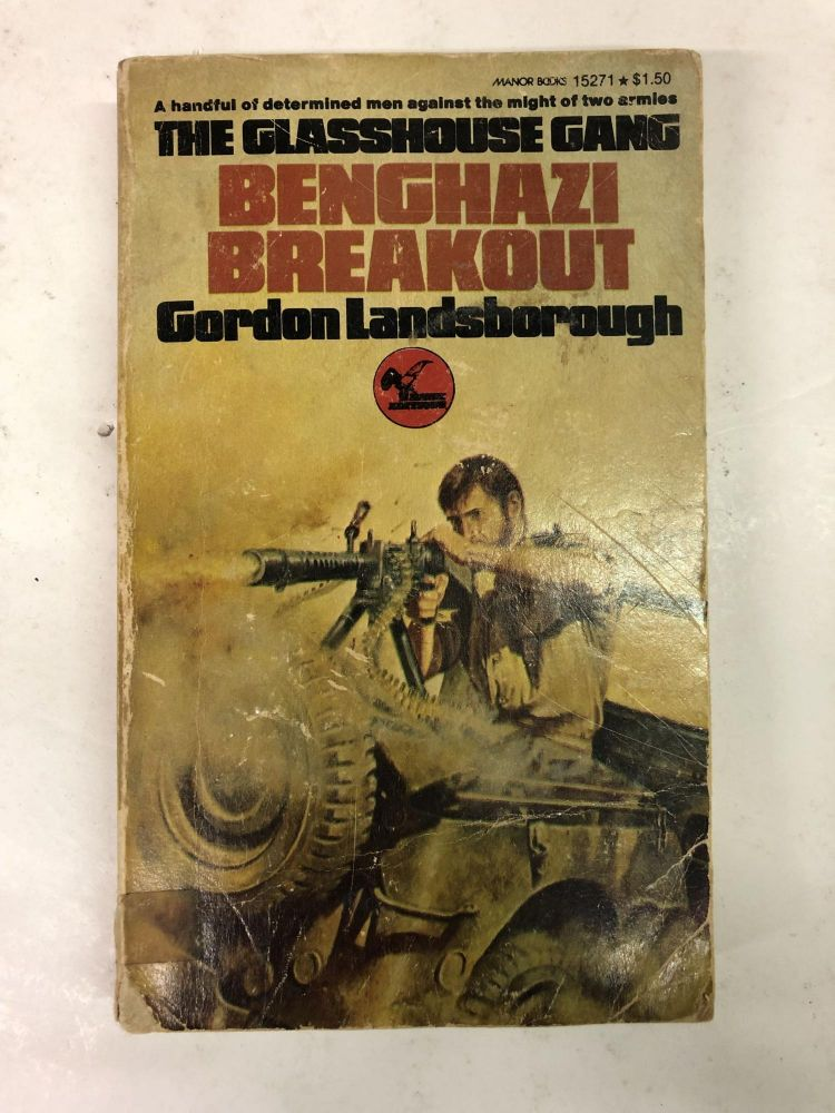 Benghazi Breakout. Gordon Landsborough.