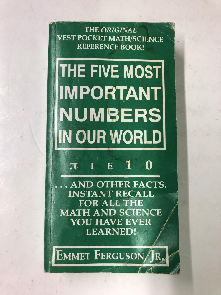 The Five Most Important Numbers in Our World. Emmet Ferguson.