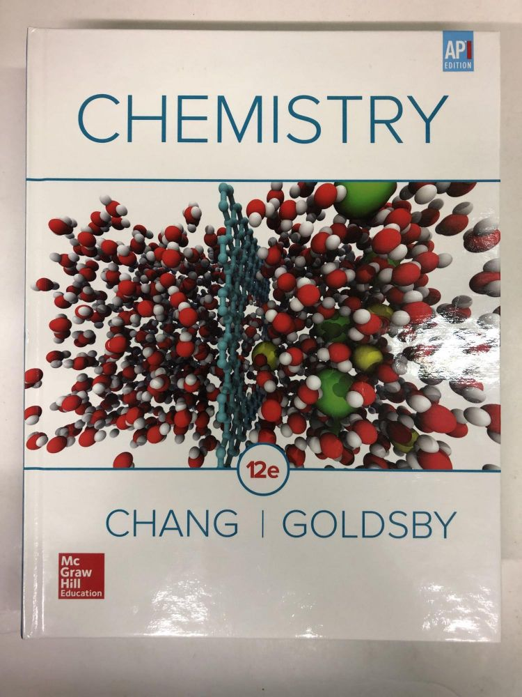 Chang, Chemistry, 2016, 12e, AP Student Edition (AP CHEMISTRY CHANG). Raymond Chang Dr, Kenneth Goldsby Professor.