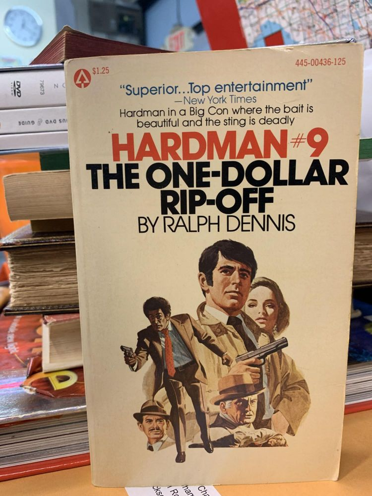 Hardman #9: The One-Dollar Rip-Off. Ralph Dennis.