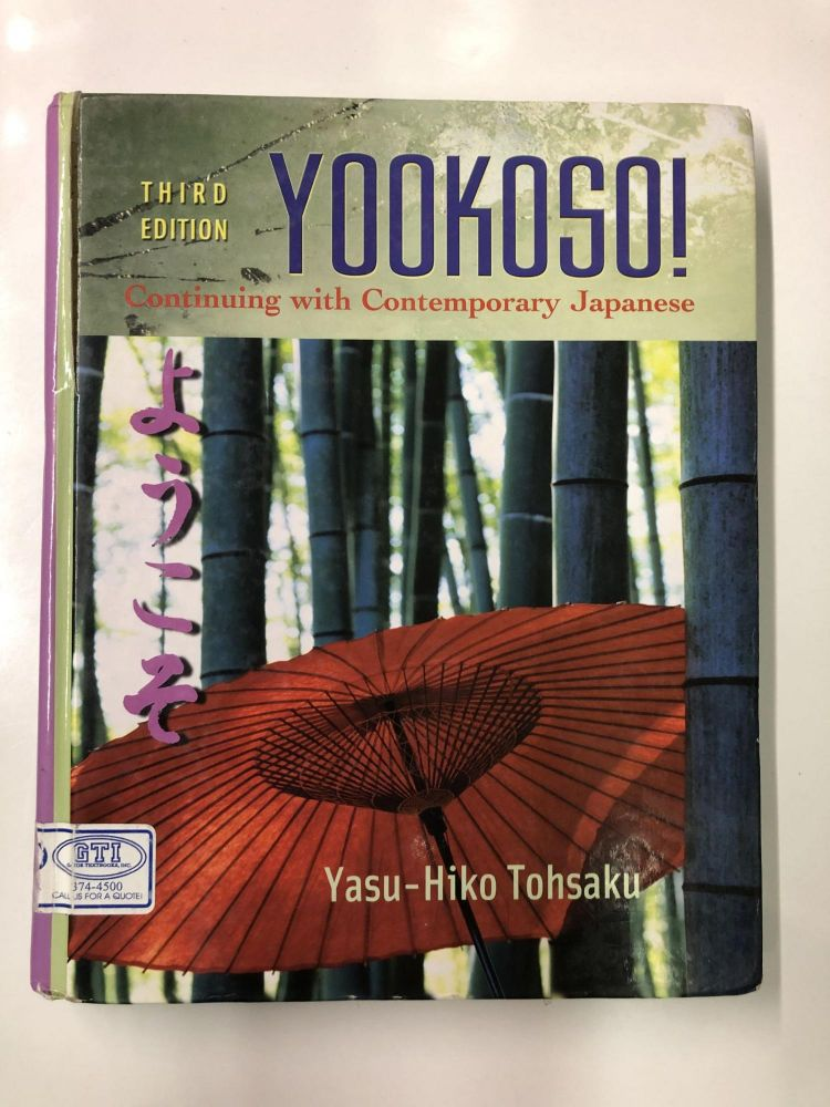 Yookoso! Continuing with Contemporary Japanese Student Edition with Online Learning Center Bind-In Card. Yasu-Hiko Tohsaku.
