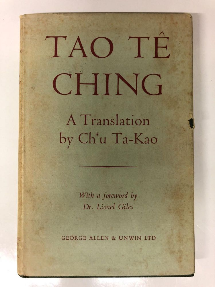 Tao Te Ching: A New Translation. Ch'u Ta-Kao.