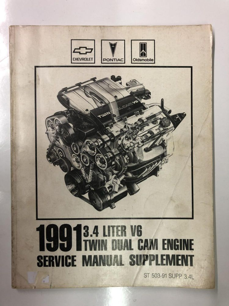 1991 3.4 liter V6 Twin Dual Cam Engine Service Manual Supplement. General Motors Corporation.