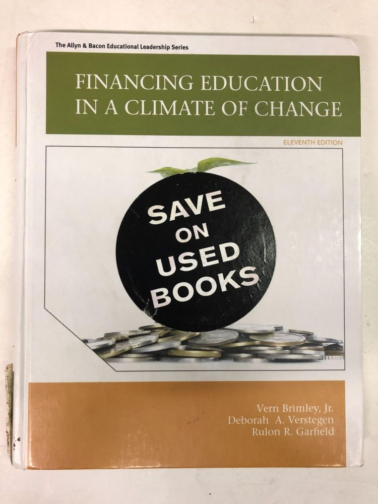 Financing Education in a Climate of Change. Vern R. Brimley.