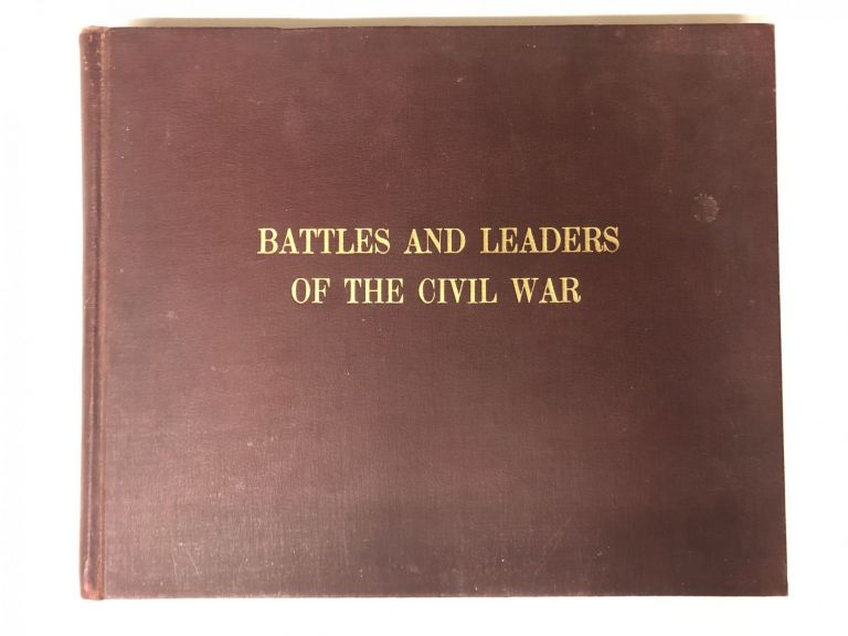 Battles & Leaders of the Civil War. Peoples Pictorial Edition. Union And Confederate Officers and Staff.