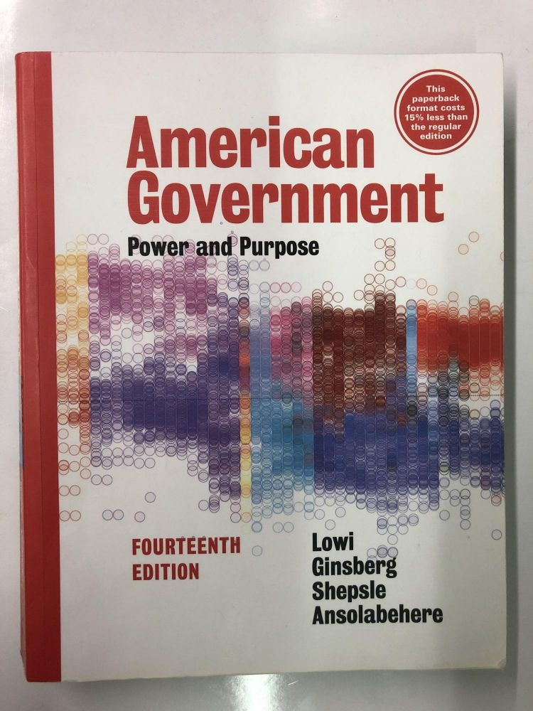 American Government: Power and Purpose. Stephen Ansolabehere.