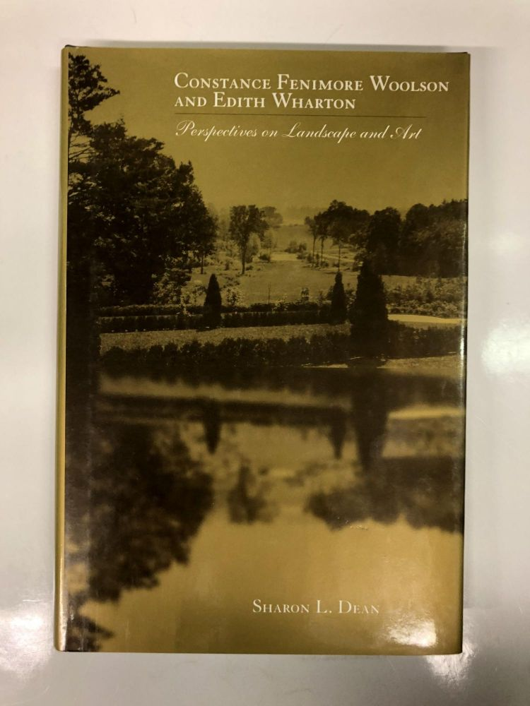 Constance Fenimore & Edith Wharton: Perspectives On Landscape & Art. Sharon L. Dean.