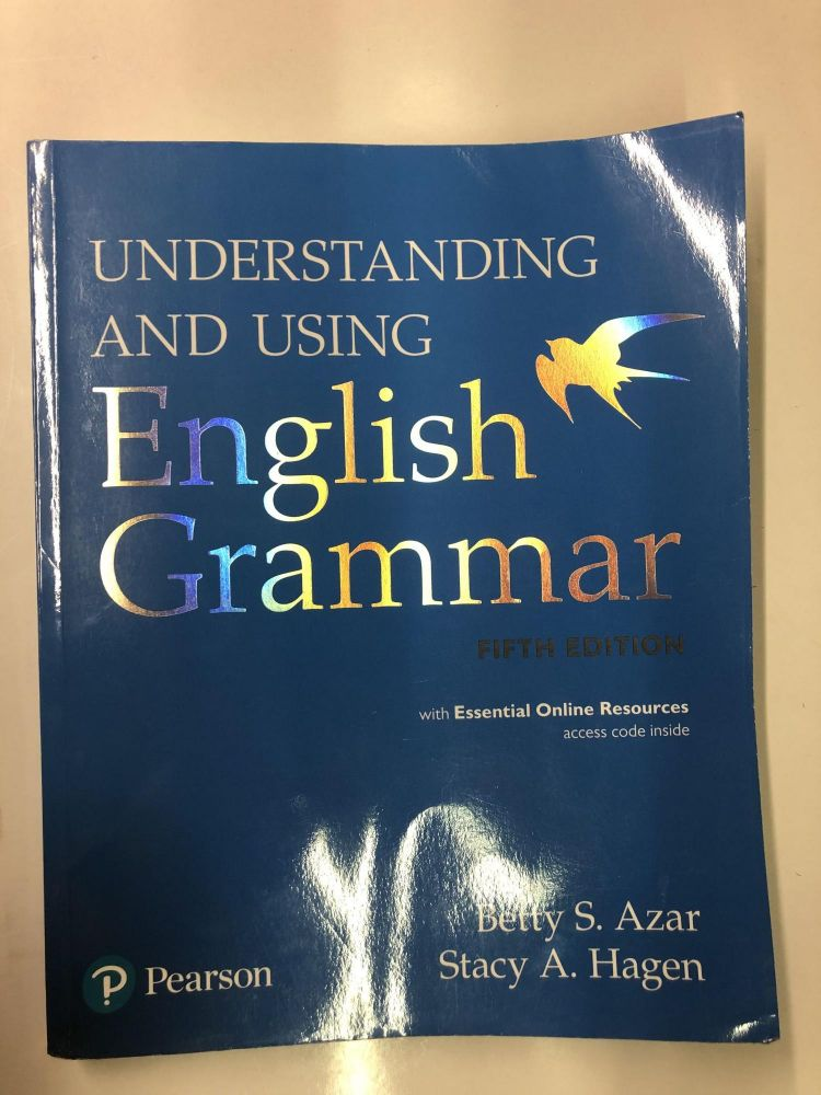 Understanding and Using English Grammar with Essential Online Resources (5th Edition). Betty S. Azar, Stacy A. Hagen.
