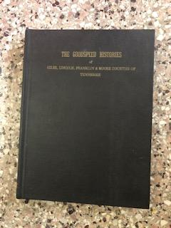 Goodspeed Histories of Giles, Lincoln, Franklin & Moore Counties of Tennessee