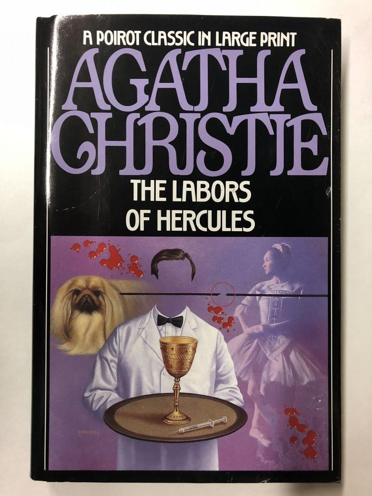 The Labors of Hercules (LARGE PRINT EDITION). Agatha Christie.