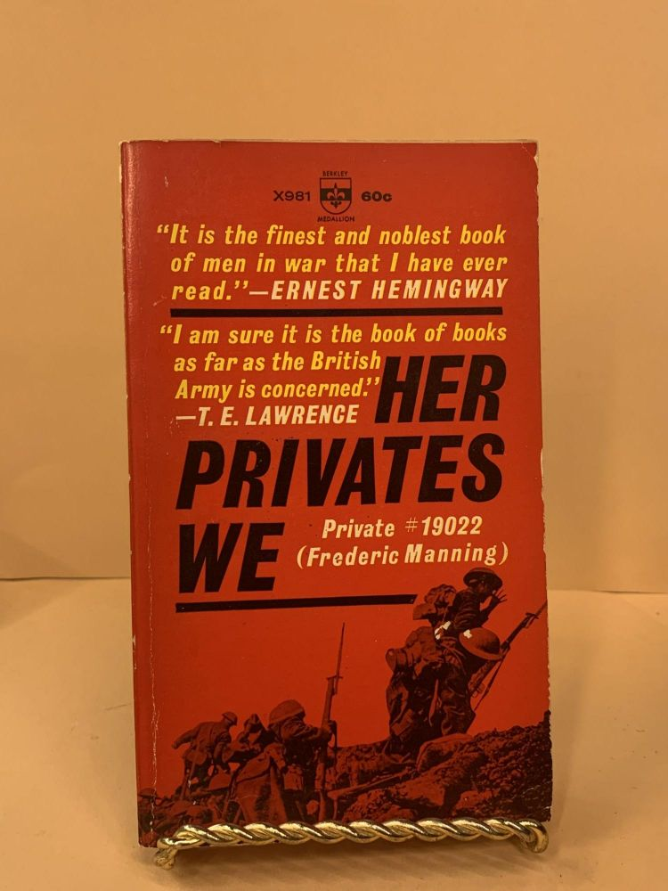 Her Privates We. Frederic Manning.