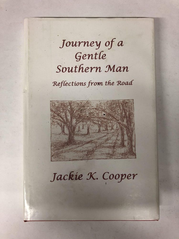 Journey of a Gentle Southern Man. Jackie K. Cooper.