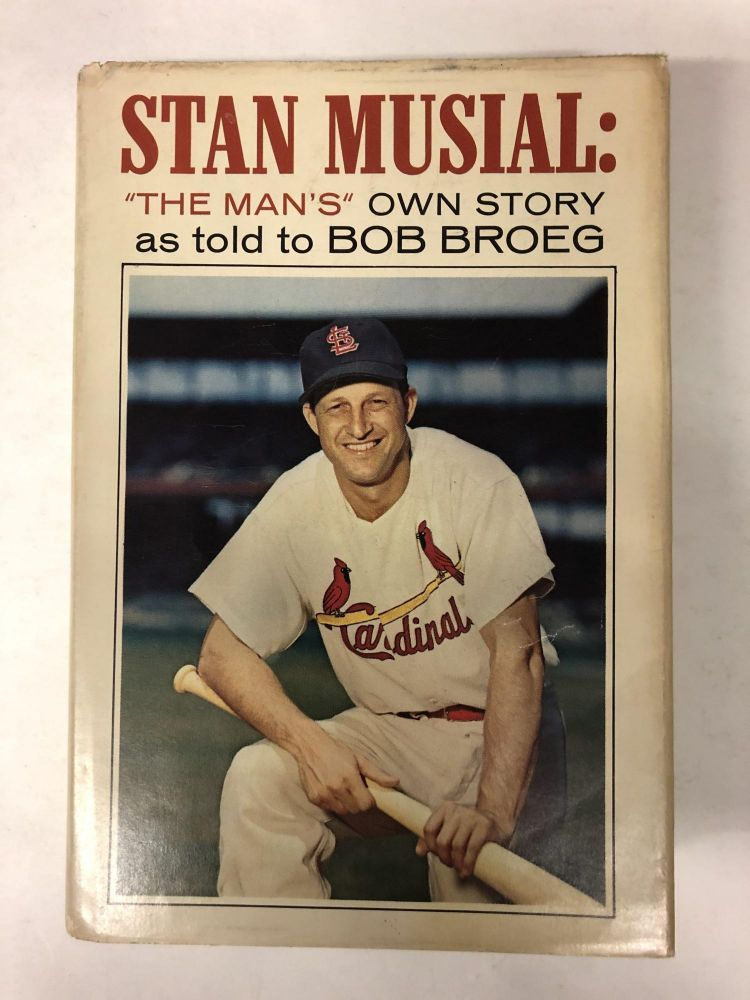 """Stan Musial: """"the man's"""" own story, as told to Bob Broeg. Stan Musial."""