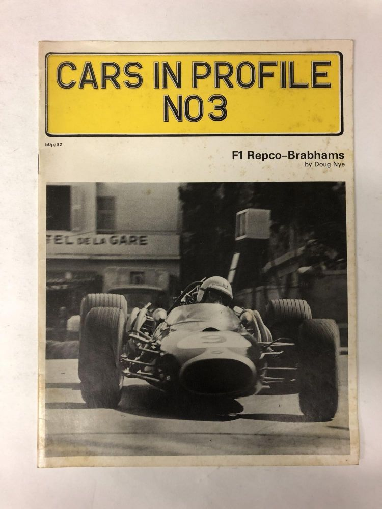Cars in Profile No. 3: F1 Repco-Brabhams. Doug Nye.