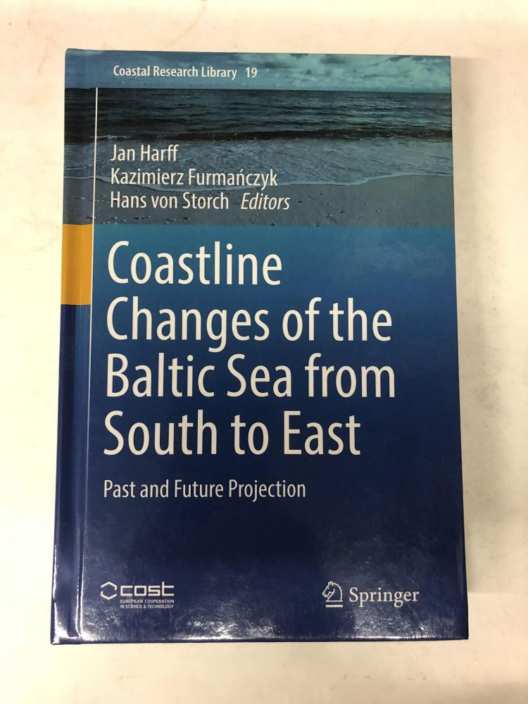 Coastline Changes of the Baltic Sea from South to East: Past and Future Projection (Coastal Research Library). Jan Harff.