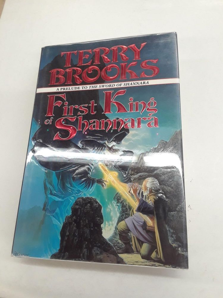 First King of Shannara: Prelude to the Sword of Shannara. Terry Brooks.