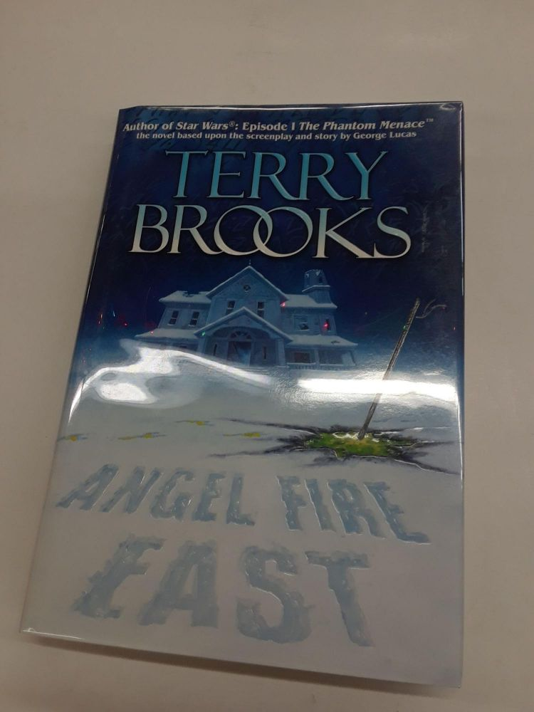 Angel Fire East. Terry Brooks.