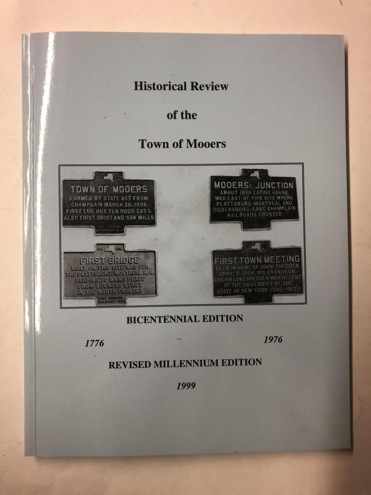 Historical Review of the Town of Mooers. David Ritarose.