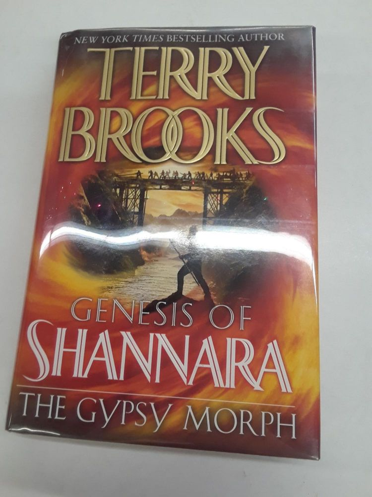 The Gypsy Morph: The Genesis of Shannara. Terry Brooks.