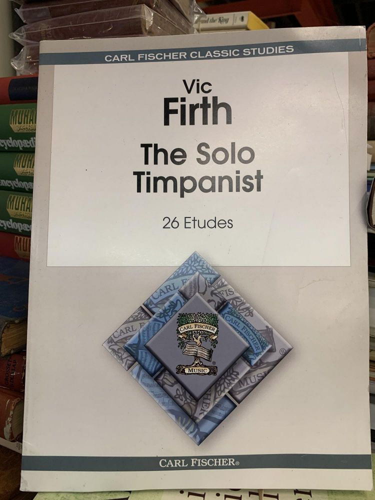 The Solo Timpanist - 26 Etudes. Vic Firth.