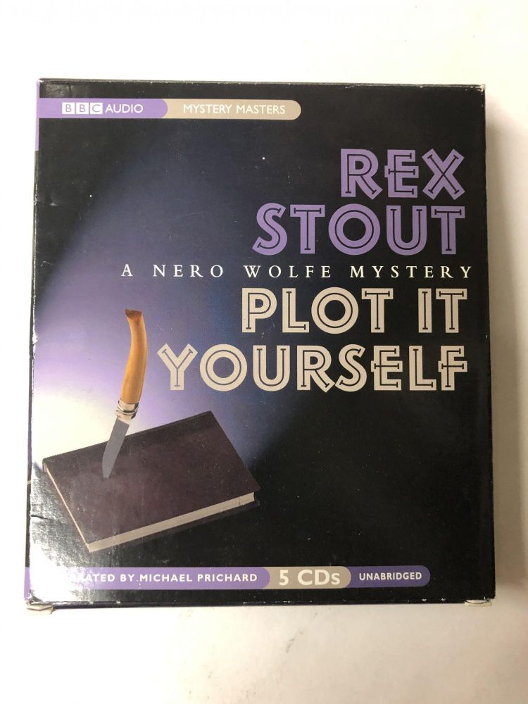 Plot It Yourself: A Nero Wolfe Mystery. Rex Stout.