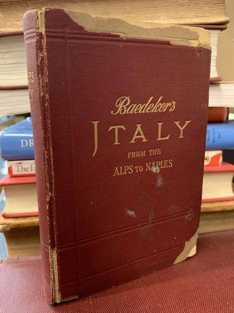 Italy From the Alps to Naples : Abridged Handbook For Travelers. Karl Baedeker.