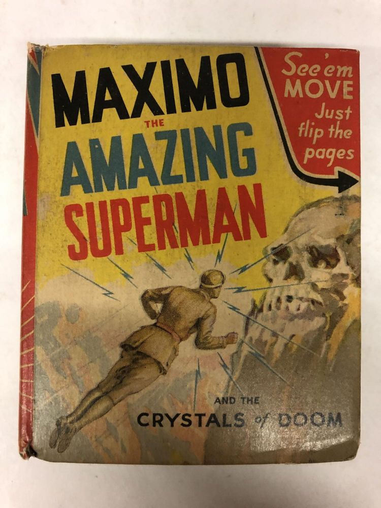 Maximo the Amazing Superman and the Crystals of Doom. R. R. Winterbotham.