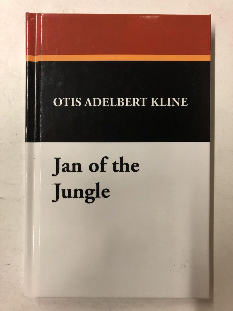 Jan of the Jungle. Otis Adelbert Kline.