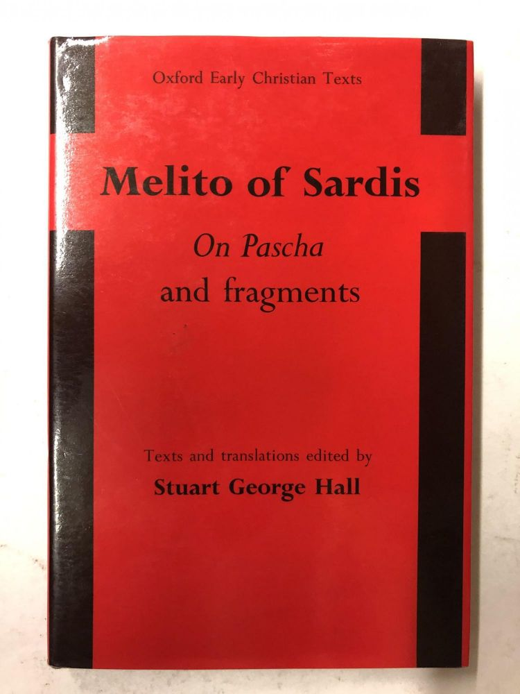 On Pascha and Fragments. Stewart George Hall.