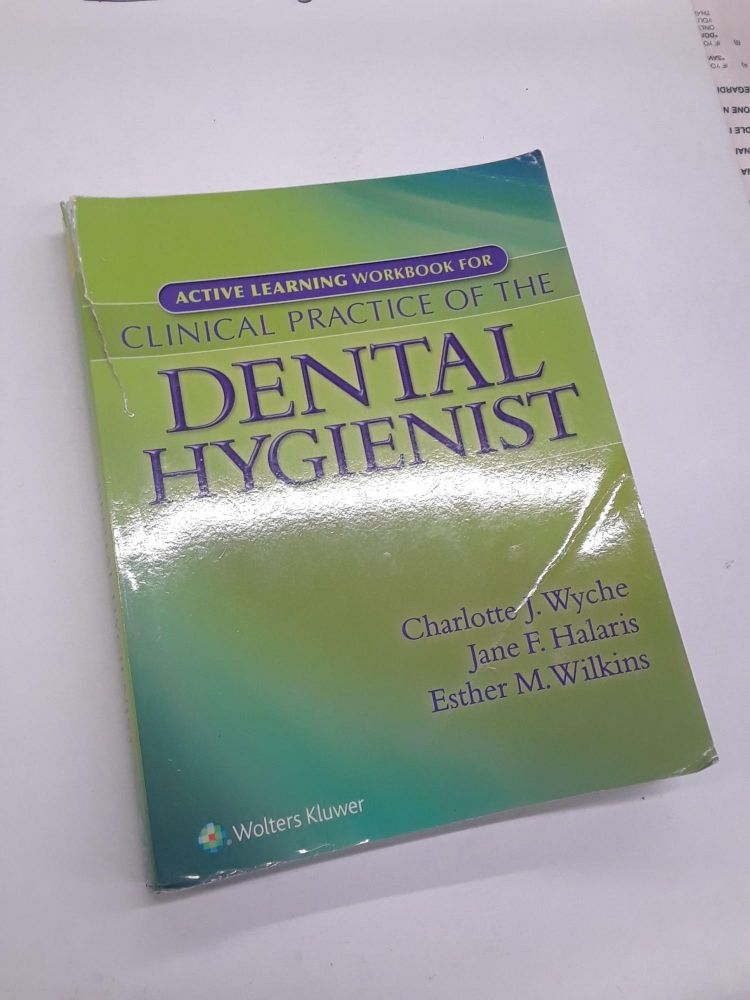 Active Learning Workbook for Clinical Practice of the Dental Hygienist. Wyche. Charlotte.
