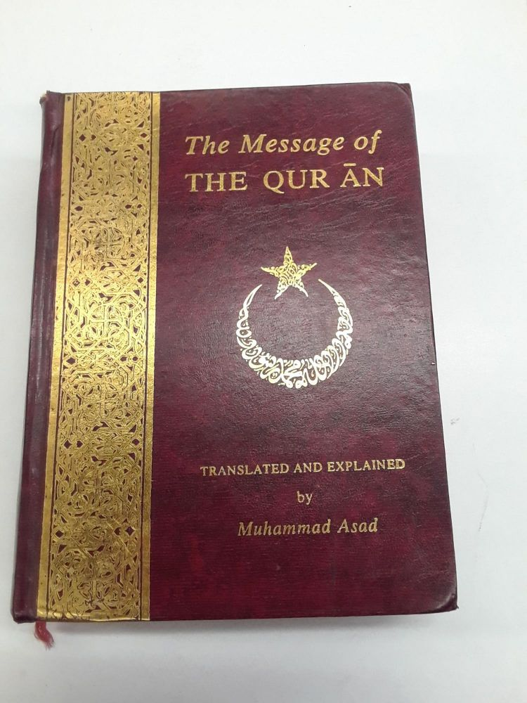The Message of The Qur'ān. Muhammad Asad, trans.