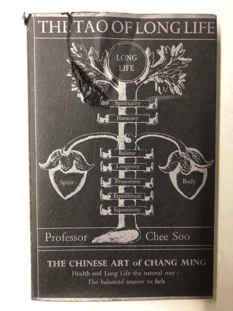 The Tao of Long Life: The Chinese Art of Ch'Ang Ming. Chee Soo.