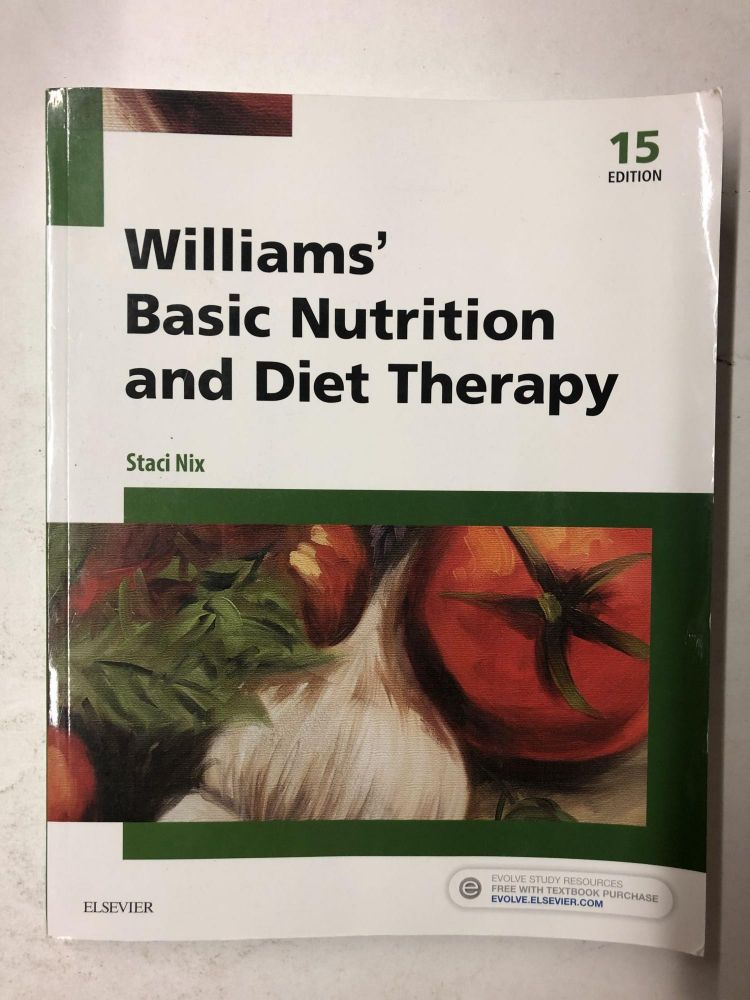Williams' Basic Nutrition and Diet Therapy (Williams' Essentials of Nutrition & Diet Therapy). Staci Nix McIntosh.