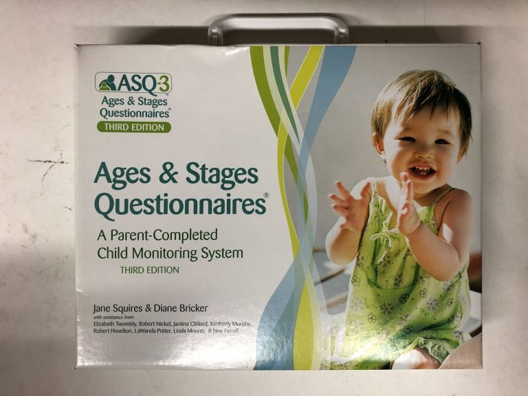 Ages & Stages Questionnaires®, (ASQ-3™): A Parent-Completed Child Monitoring System. Jane Squires.