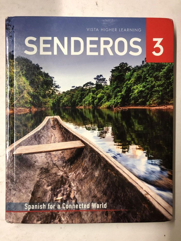 Senderos 3 Spanish for a Connected World