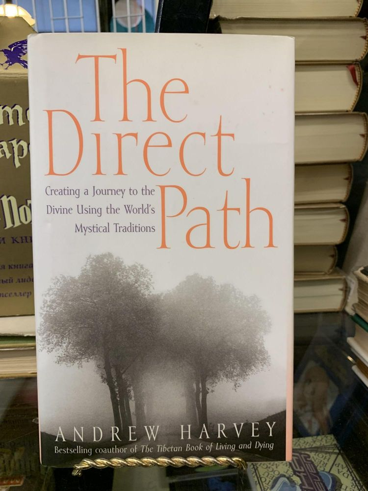 The Direct Path. Andrew Harvey.