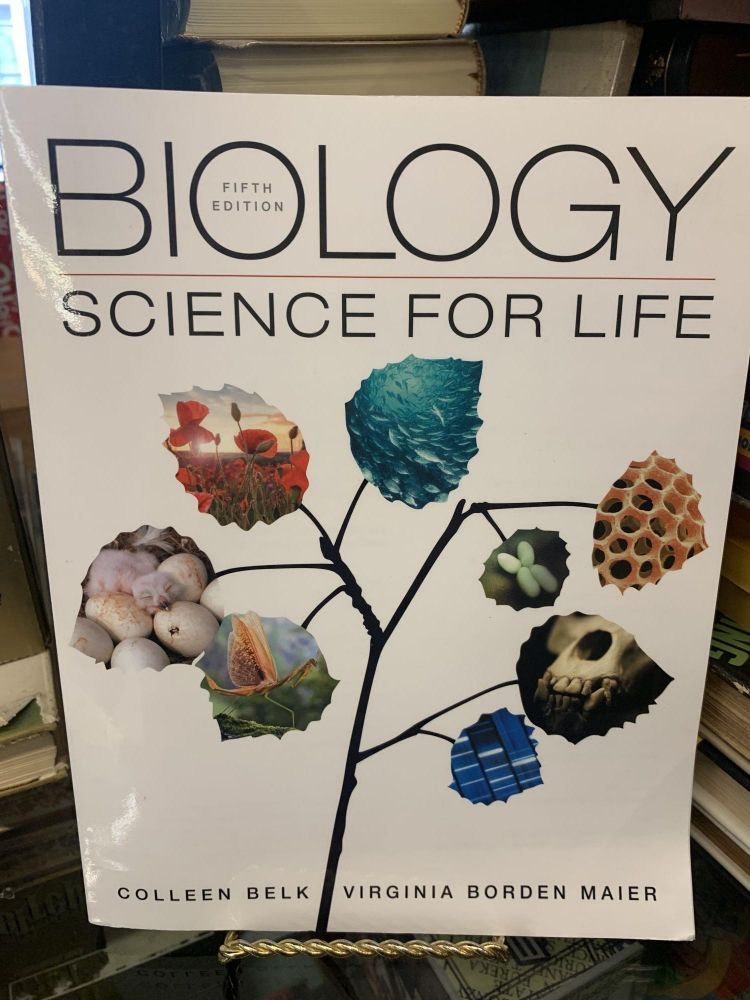 Biology : Science for Life. Colleen Belk, Virginia Borden Maier.