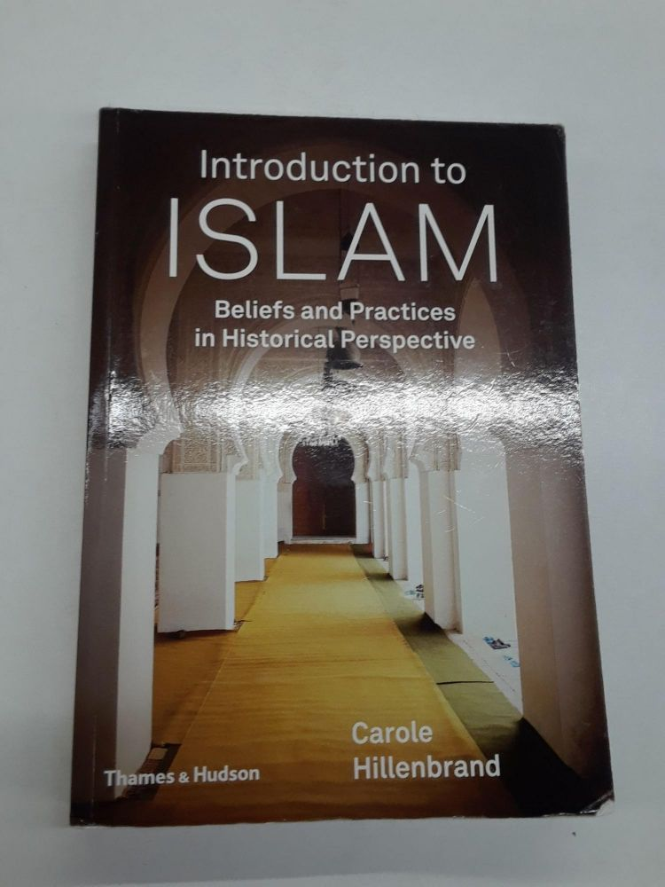 Introduction to Islam. Carole Hillenbrand.